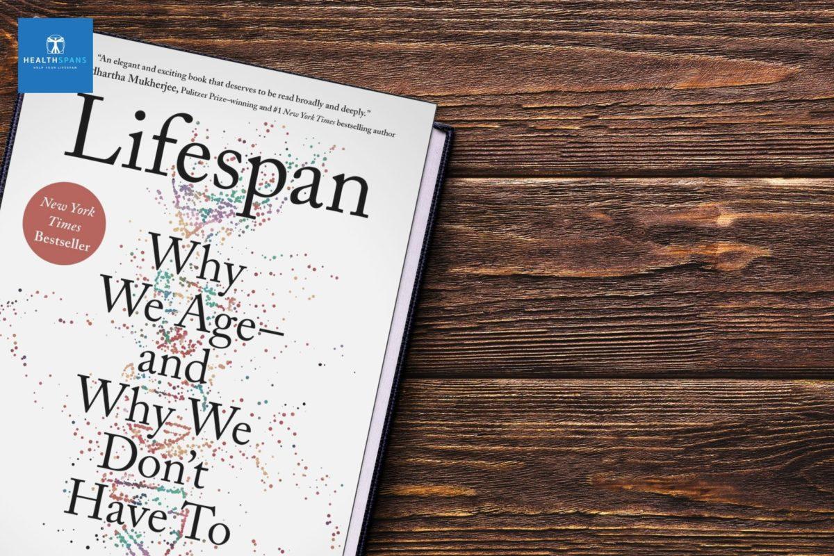 สรุปหนังสือ Lifespan : Why We Age and Why We Don't Have To (ตอนที่ 1)